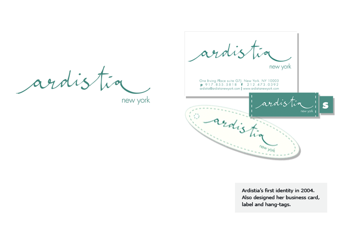 Ardistia's first identity in 2004. Also designed her business card, label, and hang-tags.